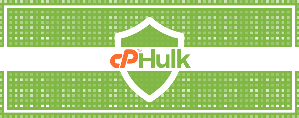 cPHulk is Now Even Stronger | cPanel Blog