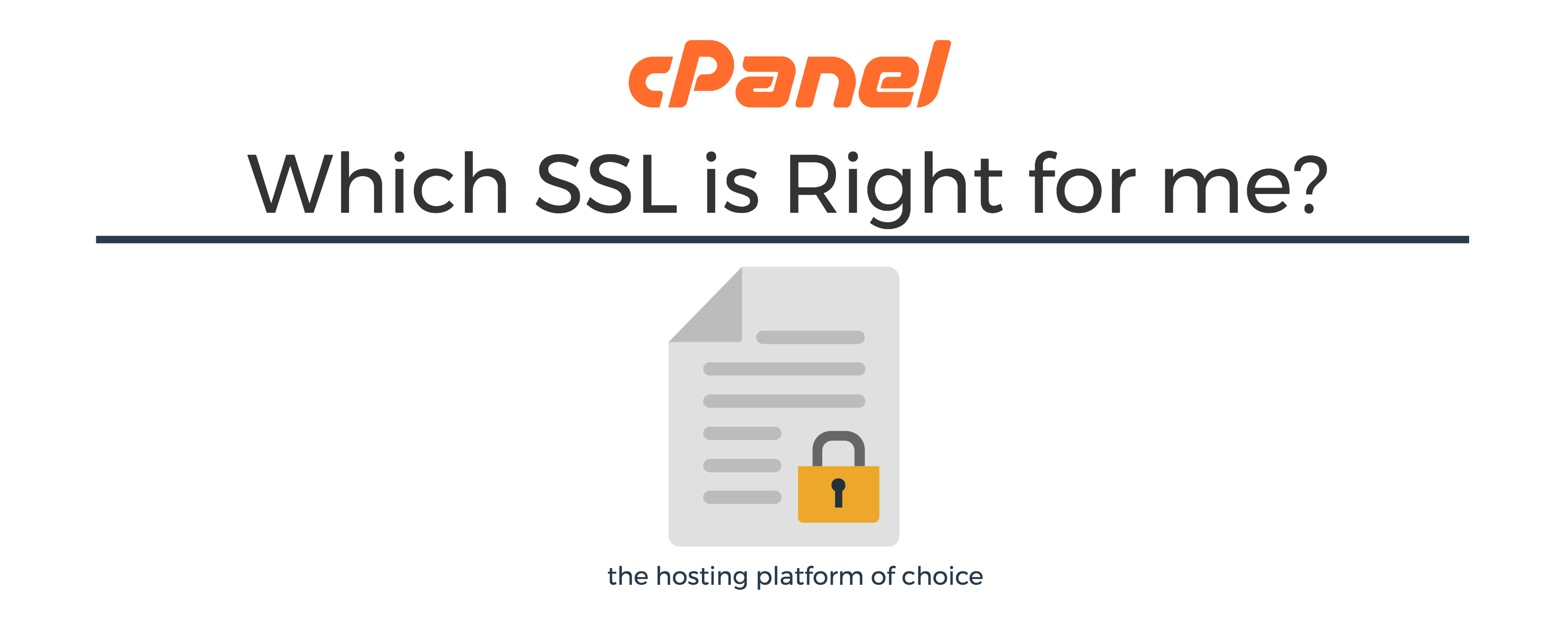 Which SSL is Right For Me? | cPanel Blog