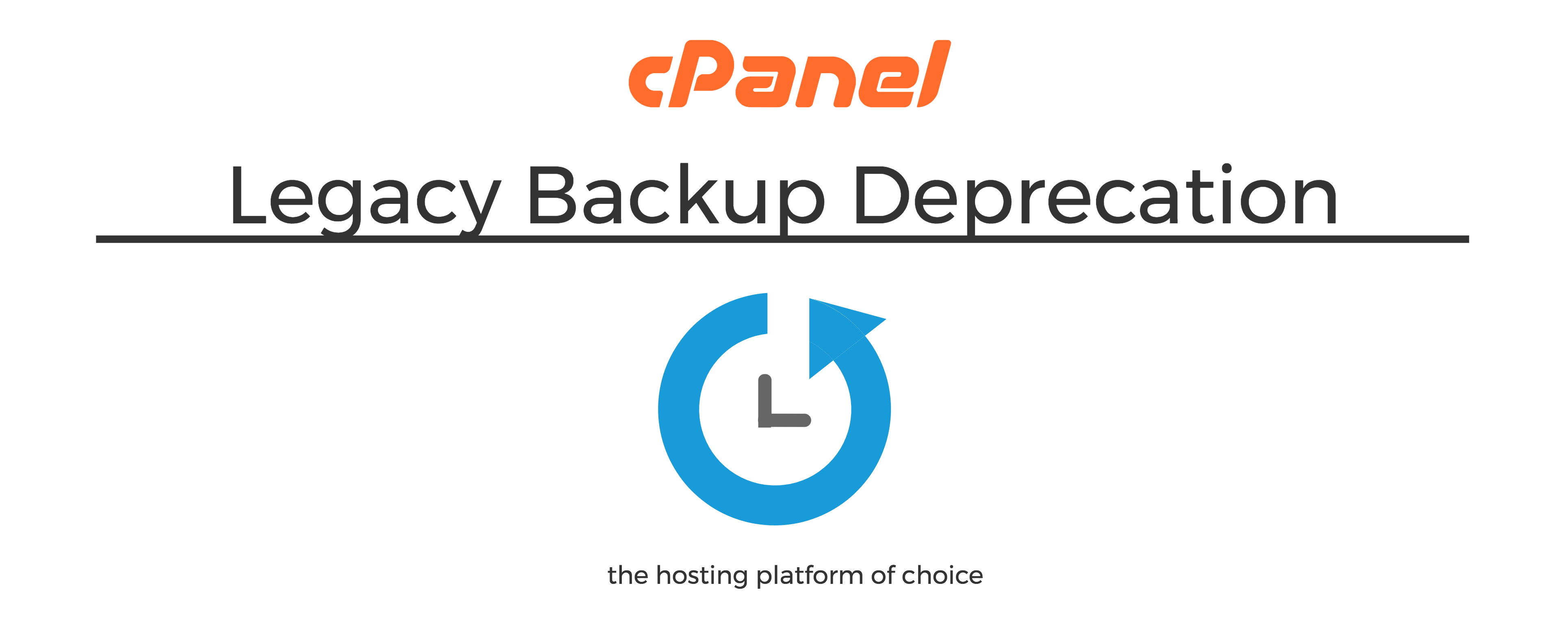 Legacy Backup Deprecation In Cpanel Whm Version 74 Cpanel Blog