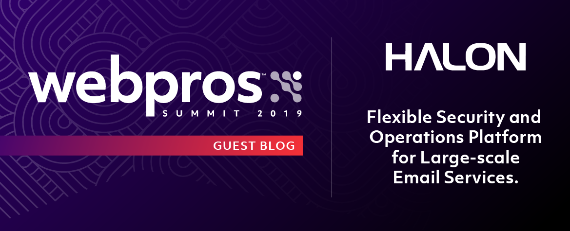 WebPros Summit 2019 Guest Blog - Halon