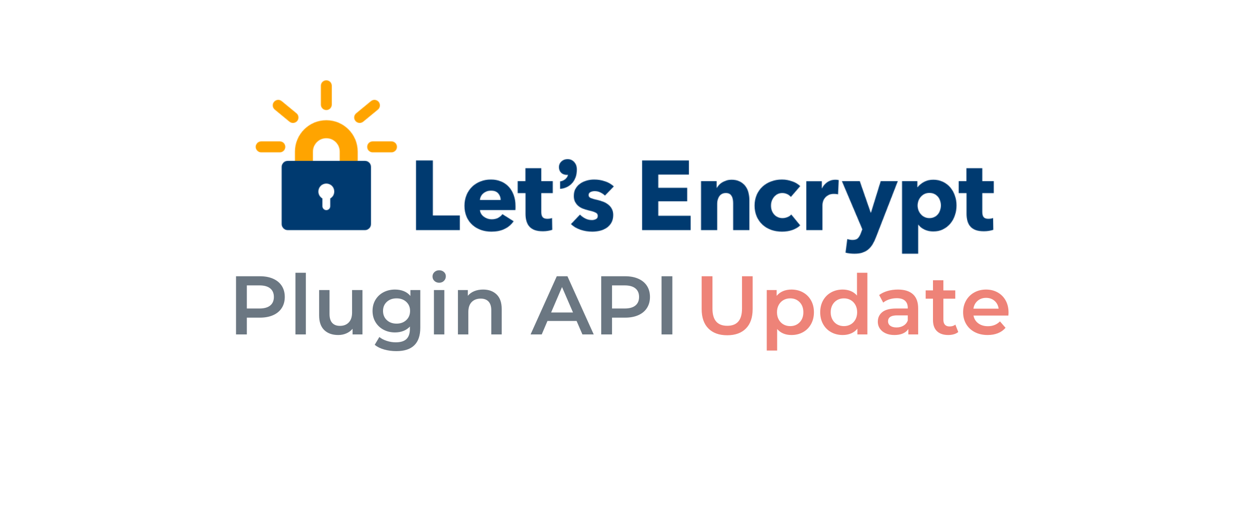 Let's Encrypt Plugin API Update