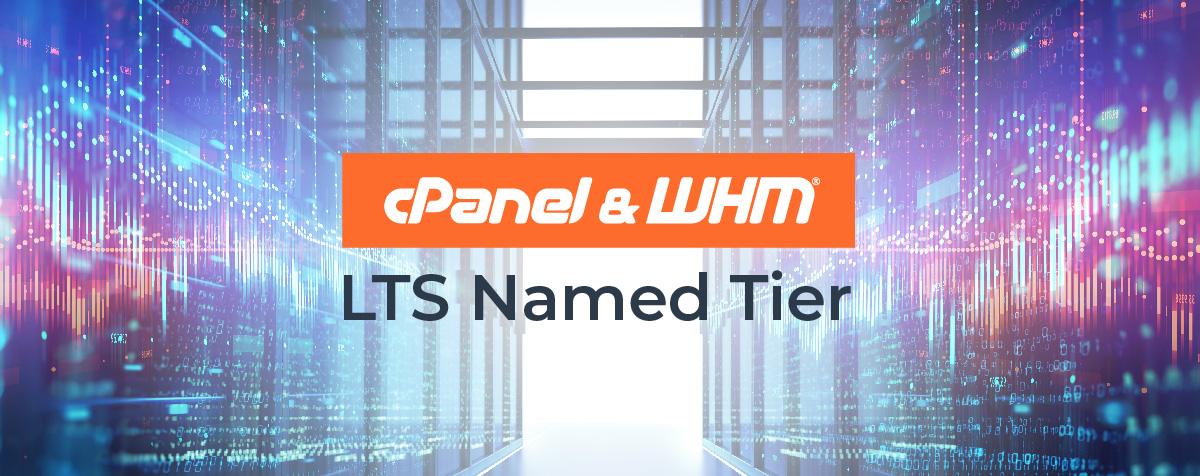 cPanel & WHM - LTS Named Tier