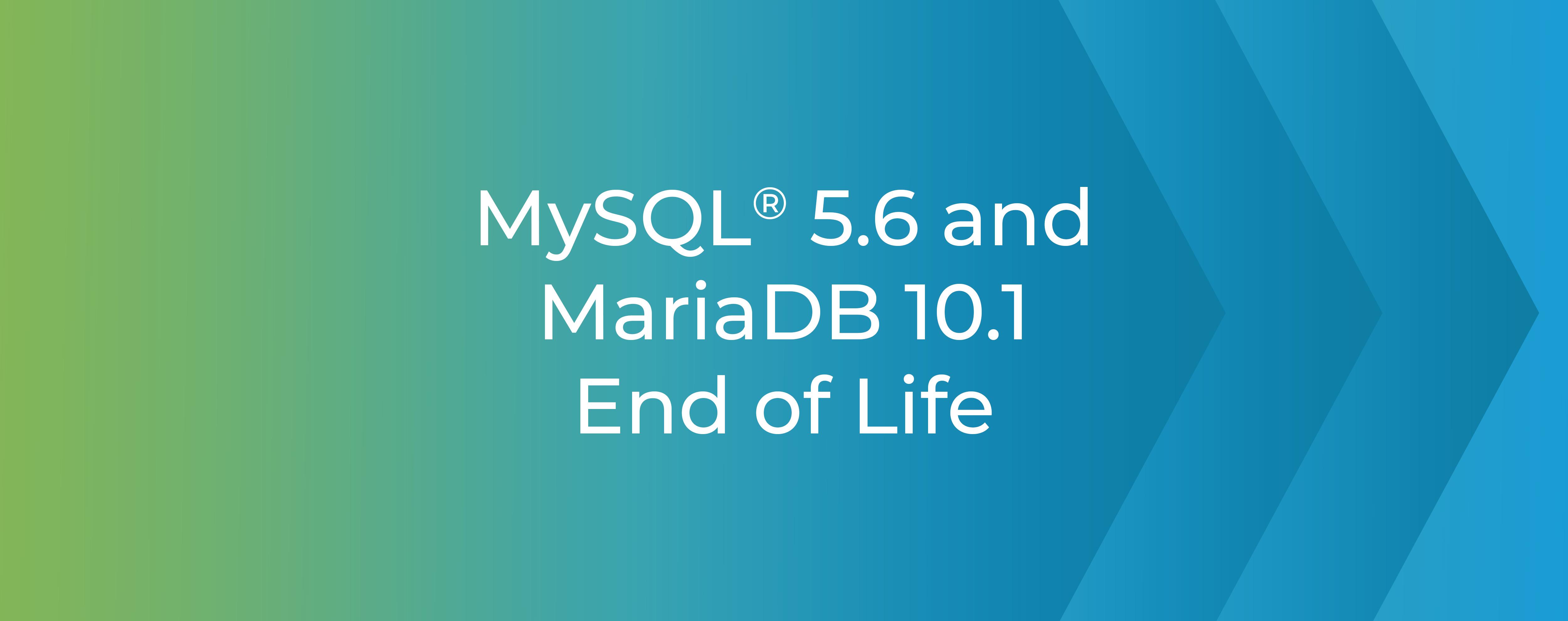 MySQL and MariaDB EoL