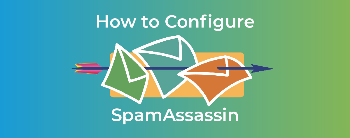 How to configure SpamAssassin