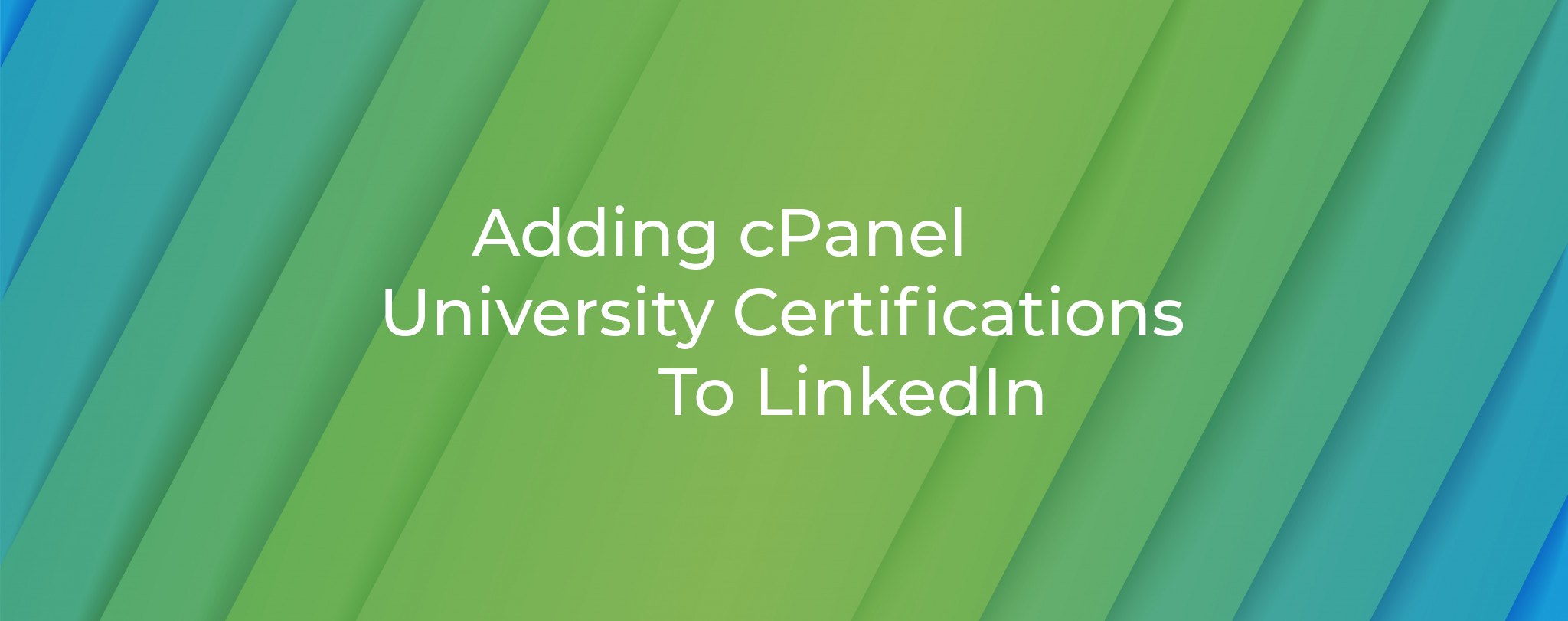 Adding cPanel University Certificates To LinkedIn