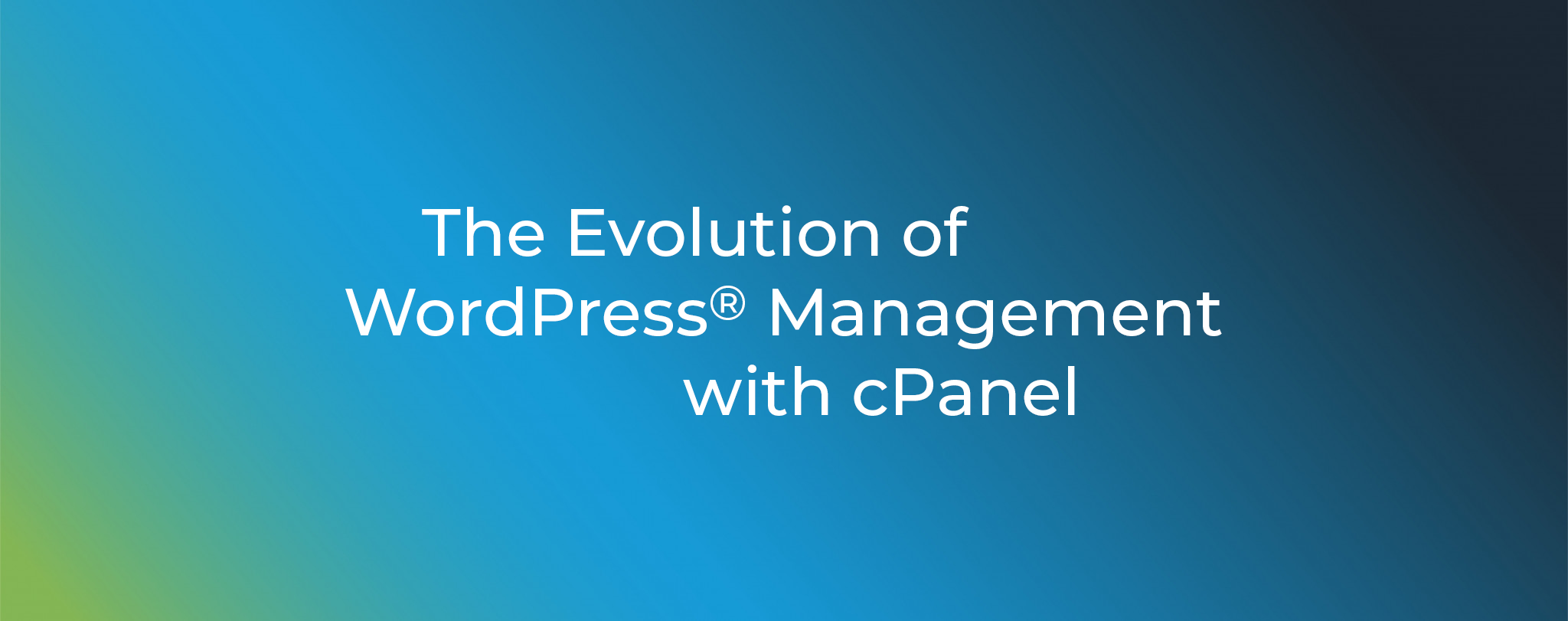 Evolution of WordPress Management with cPanel