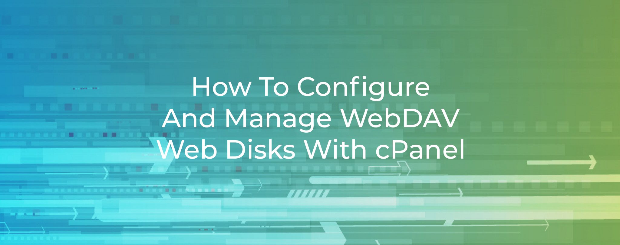 How To Configure And Manage WebDAV Web Disks With cPanel