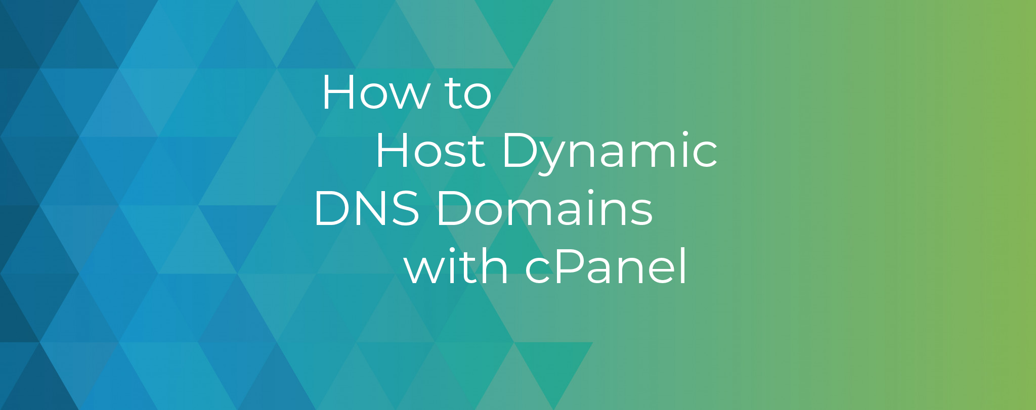 How to Host Dynamic DNS Domains with cPanel