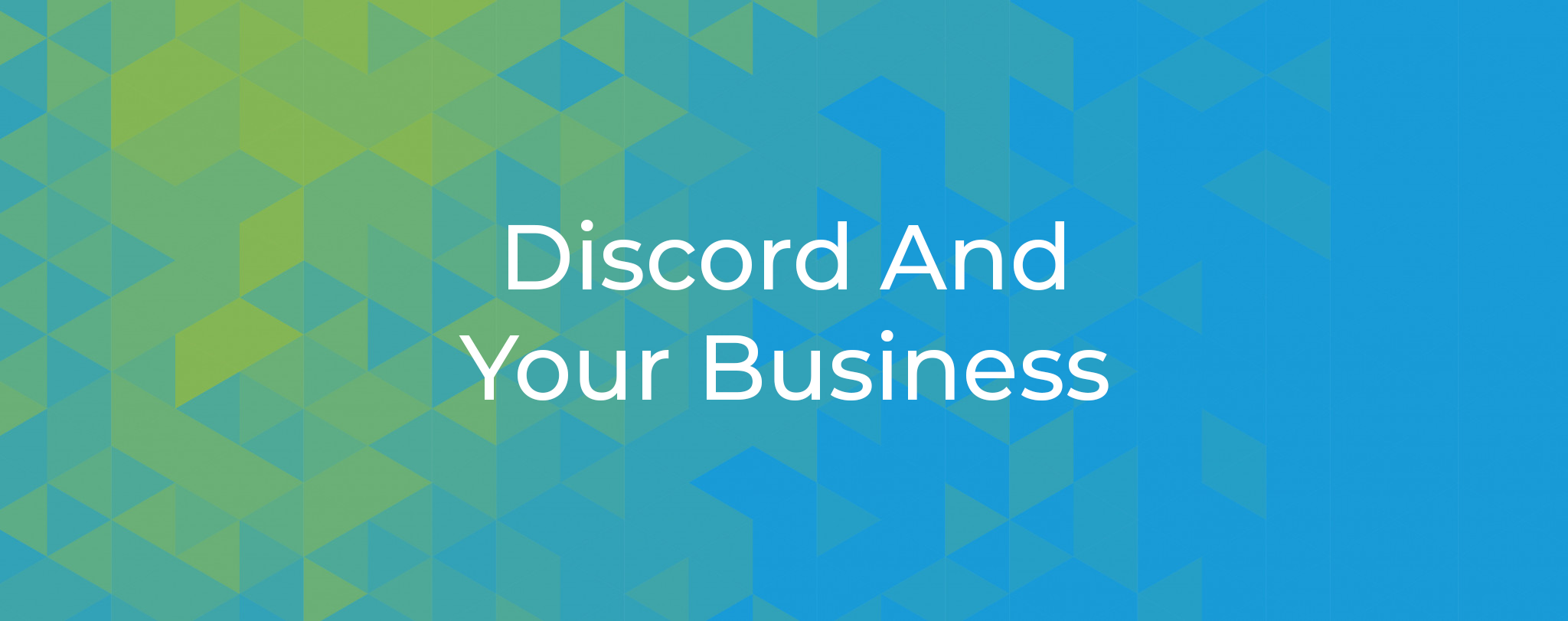 Discord And Your Business