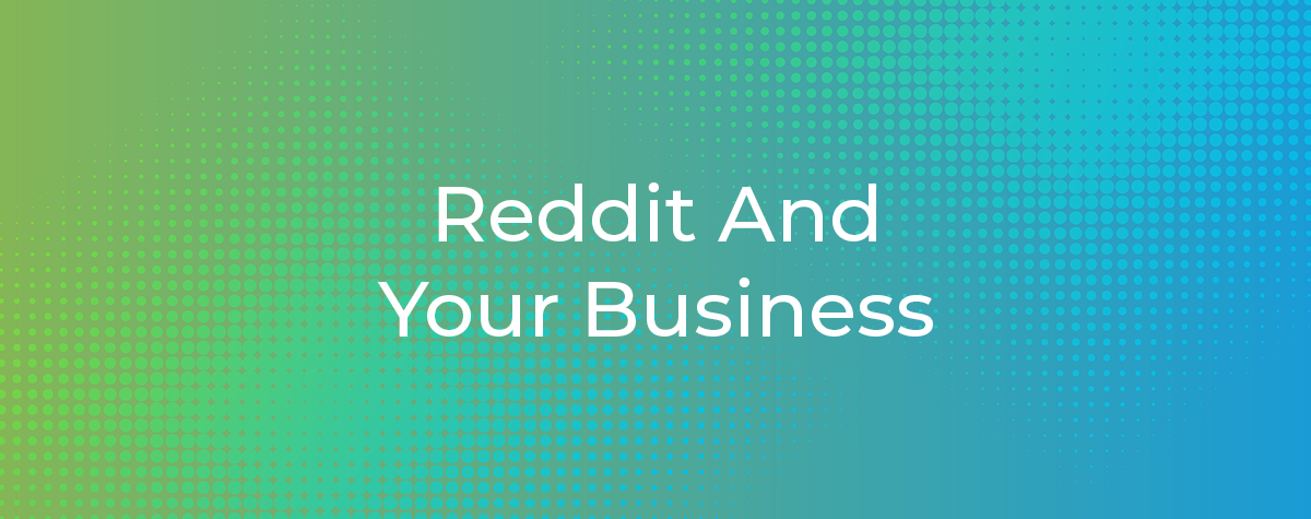 Reddit And Your Business