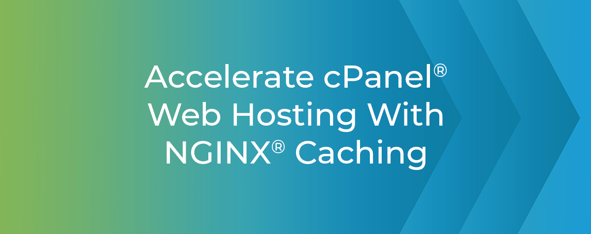 Accelerate cPanel web hosting with NGINX caching